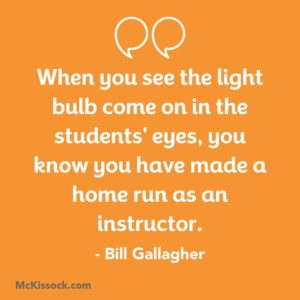 Bill Gallagher quote students