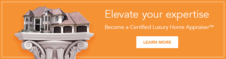 Become a Certified Luxury Home Appraiser