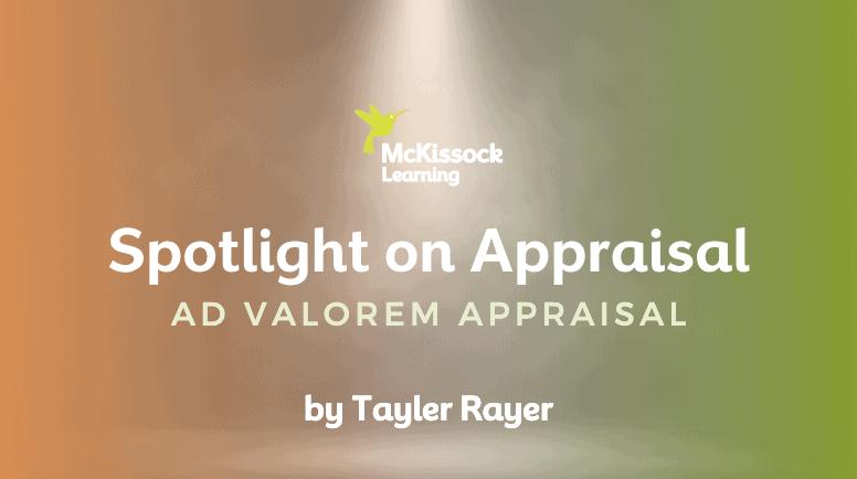 Spotlight on Appraisal: Ad Valorem